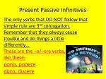 present passive infinitives2