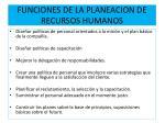 funciones de la planeacion de recursos humanos