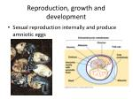 reproduction growth and development