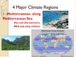 4 major climate regions1