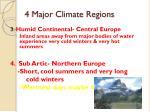 4 major climate regions2