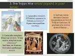 3 the trojan war retold again in past tense s