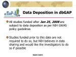 data deposition in dbgap