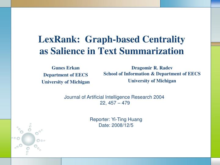 lexrank graph based centrality as salience in text summarization n.