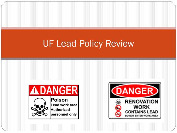 uf lead policy review n.