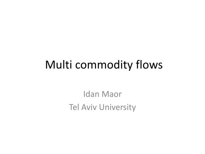 multi commodity flows n.