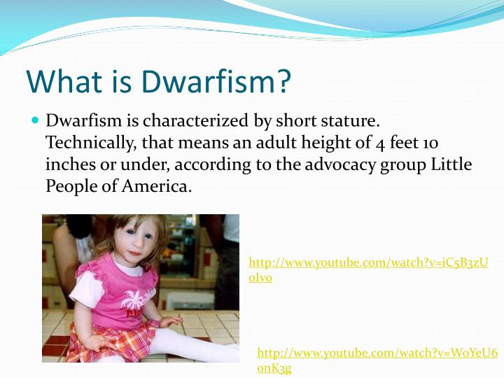 What is dwarfism