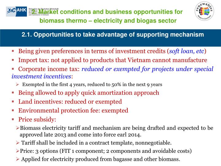 2.1. Opportunities to take advantage of supporting mechanism