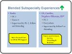blended subspecialty experiences1