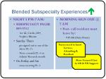 blended subspecialty experiences2