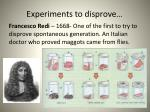 experiments to disprove