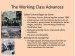 the working class advances