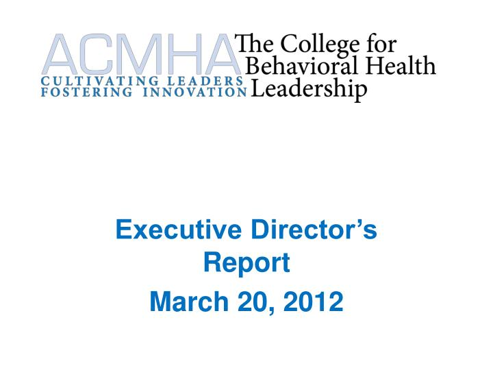 executive director s report march 20 2012 n.