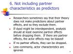 6 not including partner characteristics as predictors