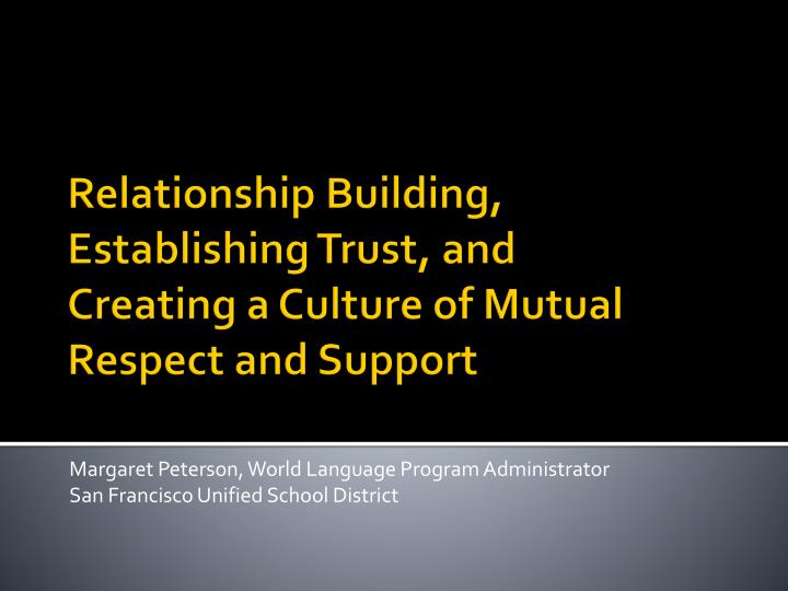 margaret peterson world language program administrator san francisco unified school district n.