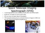 space telescope imaging spectrograph stis