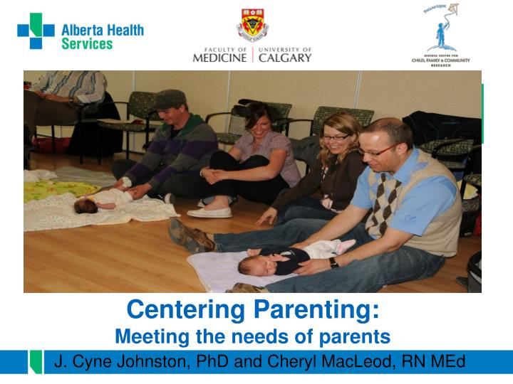 centering parenting meeting the needs of parents n.