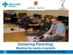 centering parenting meeting the needs of parents
