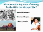 what were the key areas of strategy for the us in the vietnam war