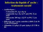 infection du liquide d ascite traitement curatif