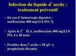infection du liquide d ascite traitement pr ventif