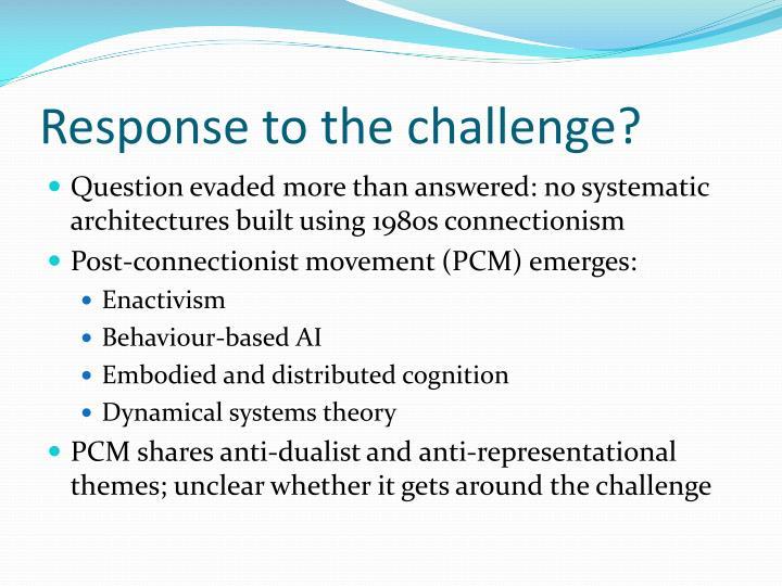 Response to the challenge?