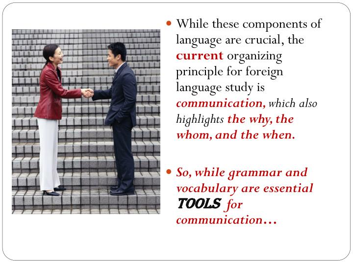 While these components of language are