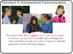standard 3 interpersonal communication