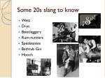 some 20s slang to know