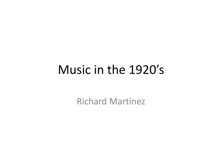 music in the 1920 s n.