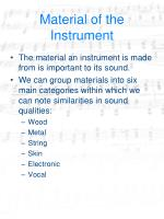 material of the instrument