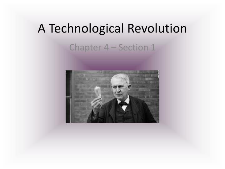 a technological revolution n.