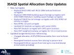 3saqs spatial allocation data updates