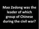 mao zedong was the leader of which group of chinese during the civil war
