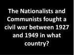 the nationalists and communists fought a civil war between 1927 and 1949 in what country