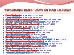 performance dates to save on your calendar