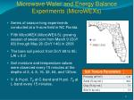 microwave water and energy balance experiments microwexs