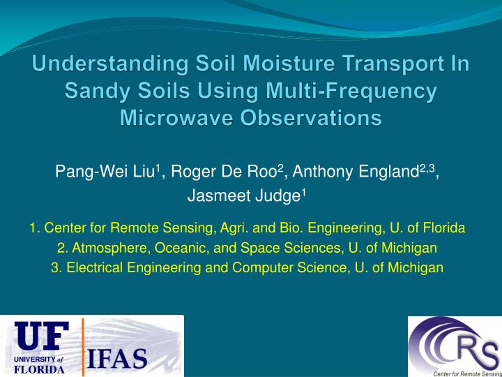 understanding soil moisture transport in sandy soils using multi frequency microwave observations n.