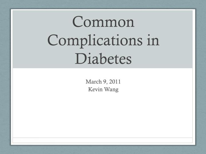 common complications in diabetes n.