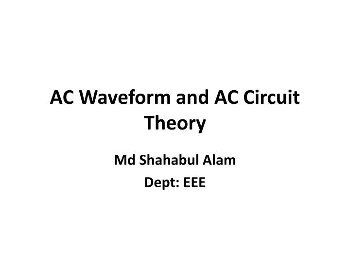 ac waveform and ac circuit theory n.