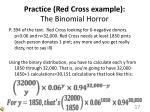 practice red cross example the binomial horror