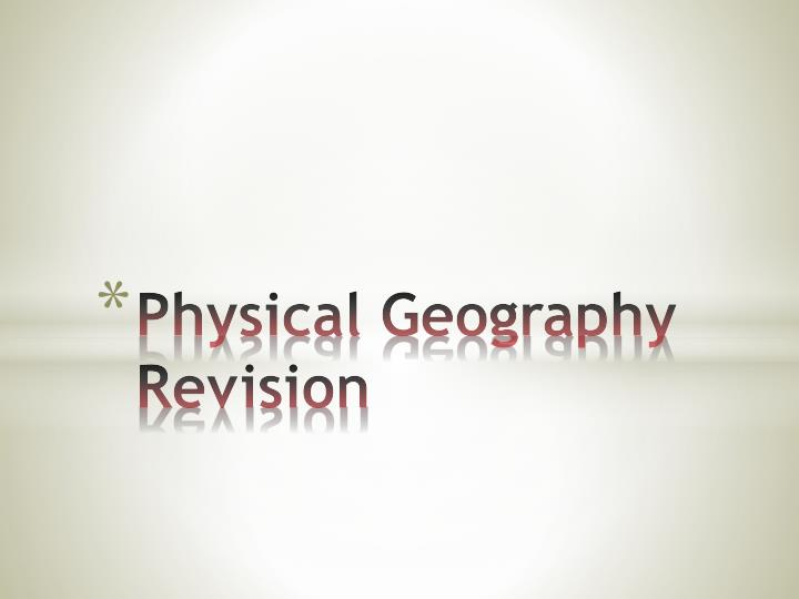 physical geography revision n.