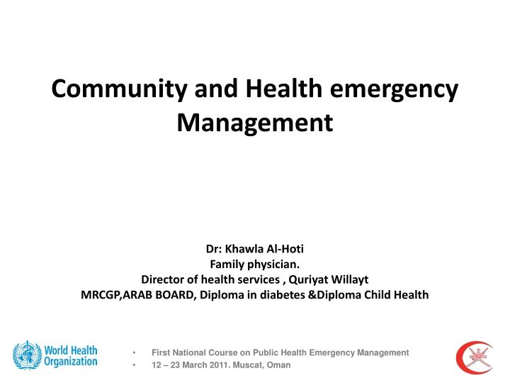 first national course on public health emergency management 12 23 march 2011 muscat oman n.