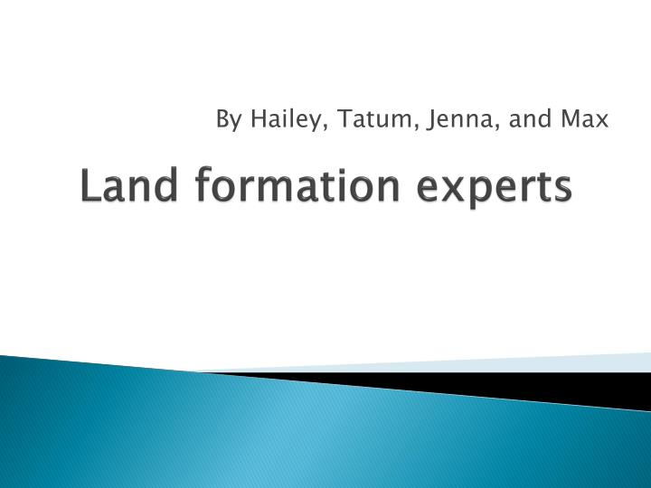 land formation experts n.