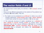 the vector fields e and d