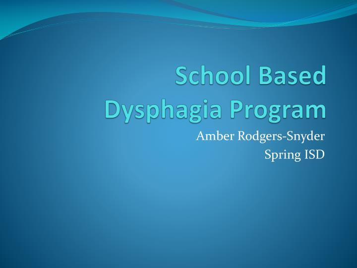 school based dysphagia program n.