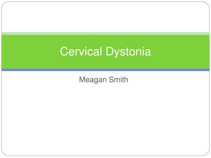 cervical dystonia n.