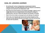 goal 2 lessons learned