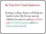 my triple point thesis statement