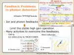 feedback problems in photon detection
